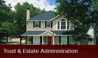 Trust & Estate Administration